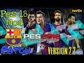 How to Download Pes 18 Mod Barcelona pat...mp3