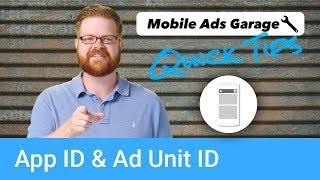 App ID vs. Ad Unit ID - AdMob Quick Tip #6