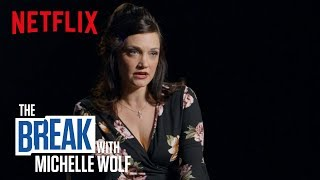 The Break with Michelle Wolf   The Husband Did It   Netflix