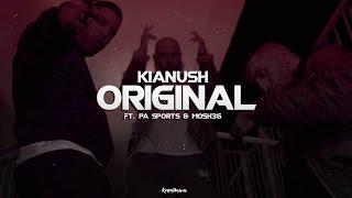 Kianush - Original ft. PA Sports & Mosh36