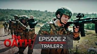 The Oath | Episode 2- Trailer 2