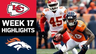 Chiefs vs. Broncos | NFL Week 17 Game Highlights