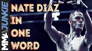 Nate Diaz in one word: What UFC fighters think of Stockton