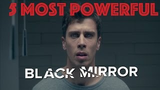 5 Most Powerful Moments In Black Mirror