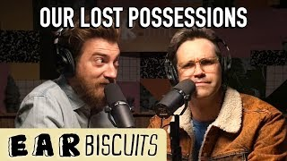 Our Lost Possessions | Ear Biscuits