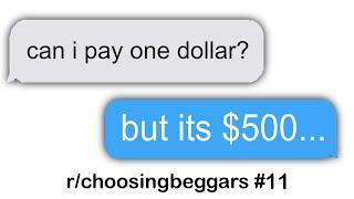 r/choosingbeggars Best Posts #11