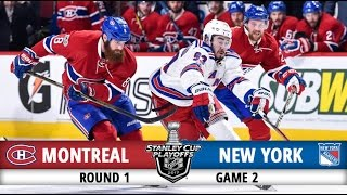 Montreal Canadiens vs New York Rangers | Round 1 Game 2 | 2017 Playoffs Highlights