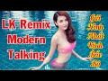 Nonstop Modern Talking Remix ng C p Nh c...mp3