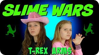 SLIME WARS T-REX ARMS || CHALLENGE || Taylor and Vanessa
