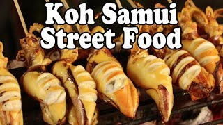 Koh Samui Street Food Tour. Thai Street Food in Koh Samui Thailand 2018