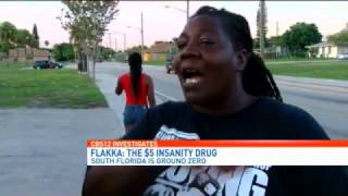 Flakka: The $5 Insanity Drug