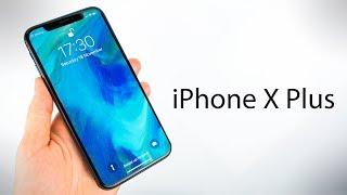 The 2018 iPhone X PLUS!