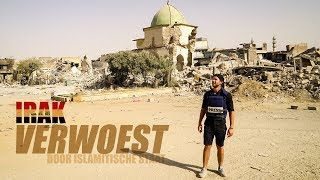 Irak verwoest door IS [REPORTAGE]