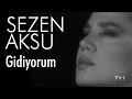 Sezen Aksu - Gidiyorum (Official Video)mp3