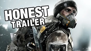THE DIVISION (Honest Game Trailers)