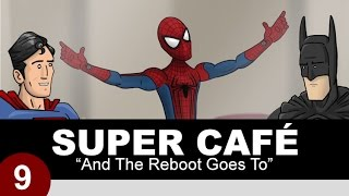 Super Cafe: And The Reboot Goes To