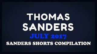 July 2017 SHORTS Compilation! | Thomas Sanders