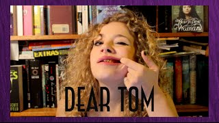 Dear Tom | The One When I