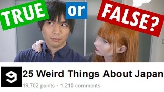 25 Weird Things about Japan | TRUE or FALSE?