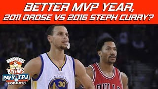 Who Had Better MVP Season 2011 Derrick Rose vs 2015 Steph Curry ? | Hoops N Brews