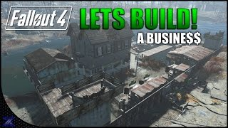 Fallout 4 - Lets Build a Business   Infinite Caps No Cheating   Taffington Boathouse  Settlement