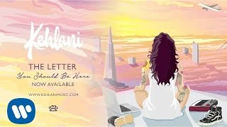 Kehlani - The Letter (Official Audio)