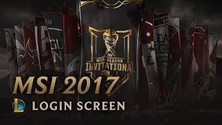 2017 Mid-Season Invitational | Login Screen - League of Legends