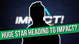 Huge Star Heading To IMPACT Wrestling? | NXT TakeOver Main Event Changed