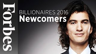 Billionaires: Notable Newcomers To Watch (2016) | Forbes