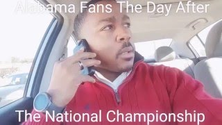 Bama Fans After The CFP Title Game