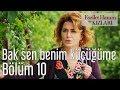 Fazilet Hanım ve Kızları 10. Bölüm ...mp3