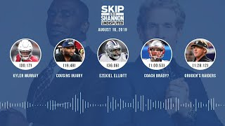 UNDISPUTED Audio Podcast (08.16.19) with Skip Bayless, Shannon Sharpe & Jenny Taft | UNDISPUTED