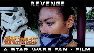 Revenge | A Star Wars Fan - Film