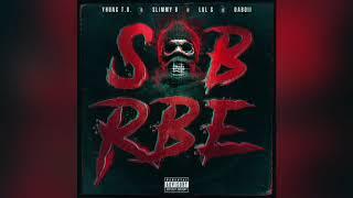 SOB X RBE - Always (Official Audio)   Gangin