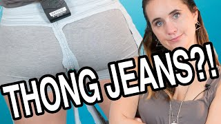 """I Wore """"Thong"""" Jeans For A Day"""