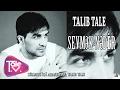 Talib Tale - Sevmek Nedirmp3