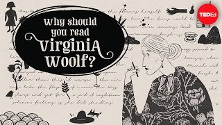 Why should you read Virginia Woolf? - Iseult Gillespie
