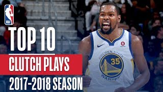 Top 10 Clutch Plays: 2018 NBA Season