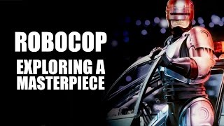 Robocop - Exploring an Action Masterpiece
