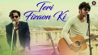 Teri Fizaon Ki - Official Music Video   Mudasir Bhat & Kirti Awate   Shahan Ali