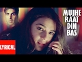 """Mujhe Raat Din Bas"" Lyrical Video 