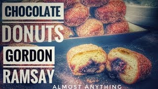 How to Make Chocolate Donuts   Gordon Ramsay   Almost Anything