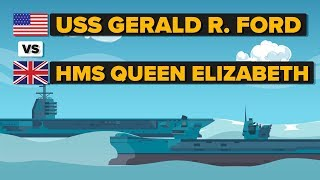 USS Gerald R Ford vs HMS Queen Elizabeth - How Do They Compare - Aircraft Carrier Comparison