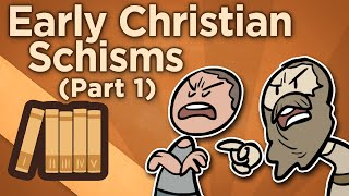 Early Christian Schisms - Before Imperium - Extra History - #1