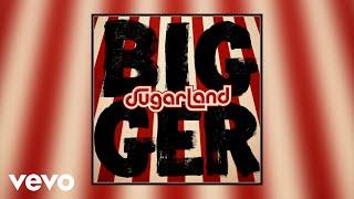 Sugarland - Tuesday