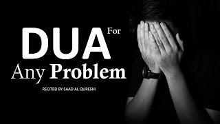 BEST DUA TO SOLVE ANY PROBLEM ᴴᴰ