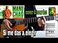 Manu Chao - Si me das a elegir (cover, l...mp3