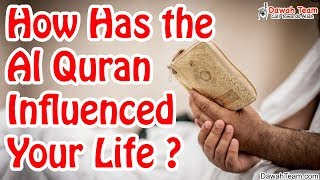 How Has the Quran Influenced Your Life ? ᴴᴰ ┇Mufti Menk┇ Dawah Team