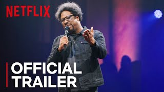 W. Kamau Bell: Private School Negro - Stand-up Special | Official Trailer [HD] | Netflix