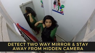 Detect Two Way Mirror & Stay Away From Hidden Camera